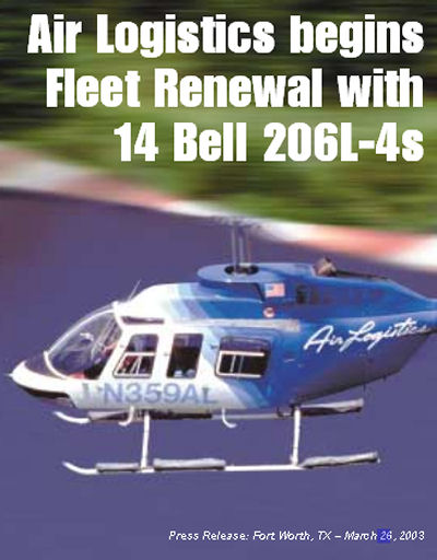 Air Logistics ordered 14 new Bell 206L-4 Long Ranger as part of the renewal fleet process