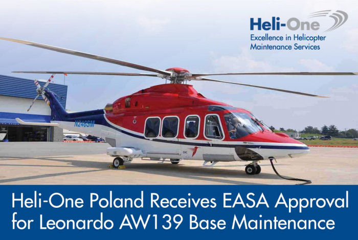 Heli-One, CHC MRO provider, announced its Poland's facility opened in 2014 now received European Aviation Safety Agency (EASA) approval to provide base maintenance service to the AW139 helicopter