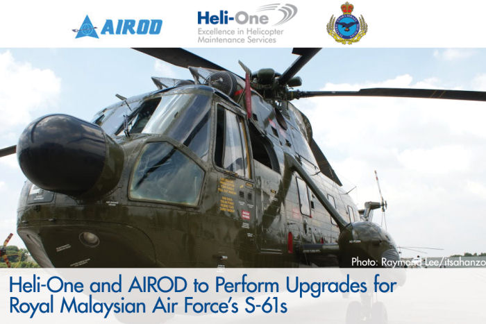 Heli-One (Norway) and AIROD to provide glass cockpit upgrade of the Royal Malaysian Air Force (RMAF) Sikorsky S-61A-4 Nuri helicopters expanding its life-span for at least another 15 years.