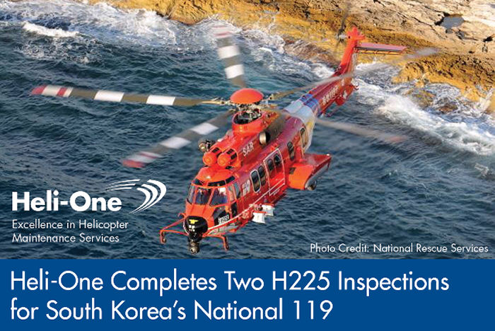 Heli One, CHC MRO provider, simultaneously completed inspections  (ten days for 1-year and 7 weeks for 8-year) of two South Korea's Rescue Agency EC225 at bases in Seoul and Busan